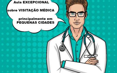 aula excepcional sobre visitação médica